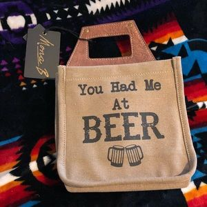 NWT You had me at Beer 6 pack tote.